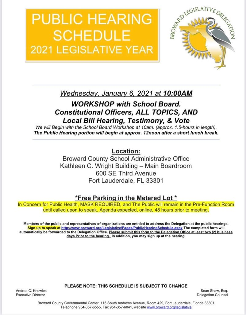 The Broward Delegation's next public hearing is tomorrow, January 6, starting at 10am. It can be viewed online at . If you wish to speak at the meeting, you can sign up here