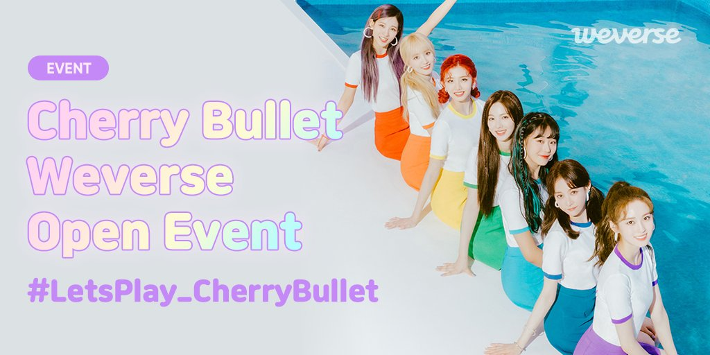 Lullet의 마음을 저격한 #체리블렛 🍒이미지 공유 이벤트  Lullet 여러분이 가장 좋아하는 체리블렛의 모습을 #LetsPlay_CherryBullet 과 함께 #CherryBullet위버스 에 공유해 주세요! 참여하신 분들 중 추첨을 통해 친필 사인이 담긴 선물을 드립니다.🎁  이벤트 참여하기👉