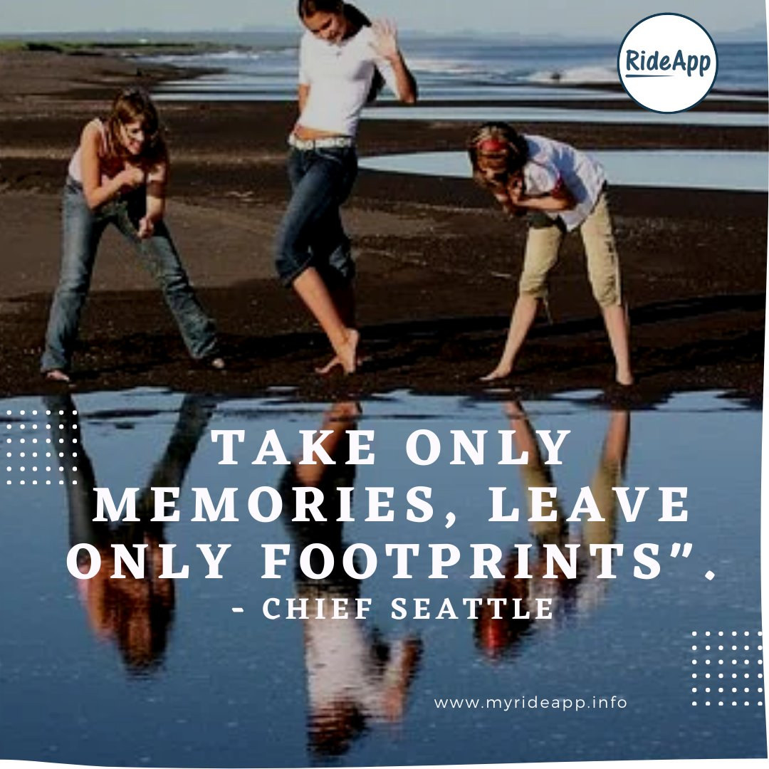 "take only memories, leave only footprints"". - chief seattle - - - - #rideshare #rideapp #quotes #lifequotes #qoutes #quoteoftheday #quites #quotesoftheday #quote #motivationalquotes #dailyquote #qoutesaboutlife #quotestagram #liketime #likeme #followforfollowback #vsco #vscocam"