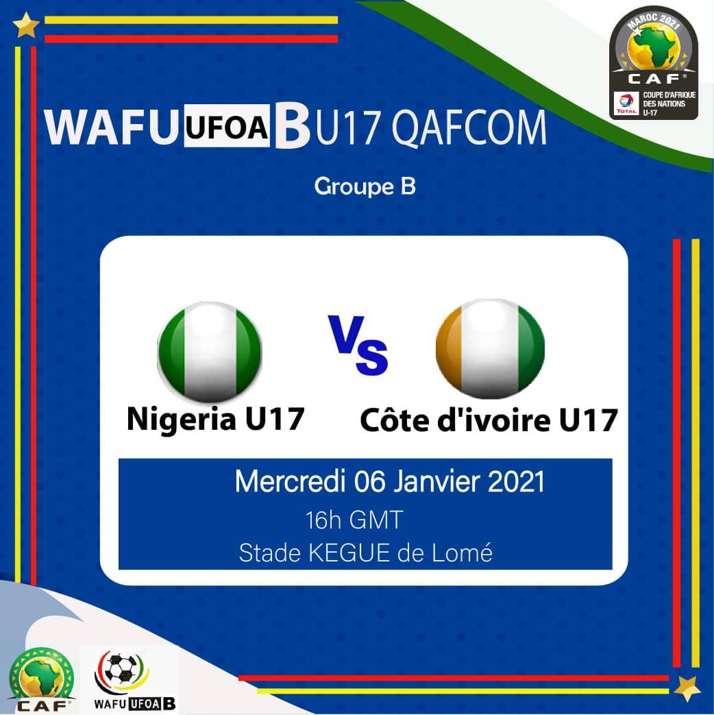 #U17 : éliminatoires Can Maroc 2021 - Tournoi de qualification Togo 2021  #Nigeria vs #CIV a 16h00 gmt au stade Kegué de Lomé  🇨🇮 🇨🇮 🇨🇮 🇨🇮 🇨🇮 🇨🇮