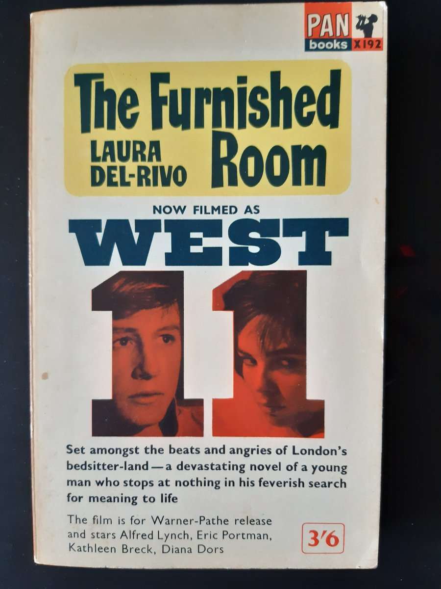 Set among the beats and angries of bedsitter-land & the seedy world of...all-night cafes - enjoyable blurb from the Pan Books edition of Laura Del-Rivos 1961 novel the Furnished Room, published as a tie-in for the 1963 film version West 11 (recently shown on @TalkingPicsTV )