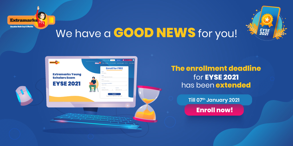 Missed out on filling out the EYSE 2021 enrollment form? No worries! The deadline for enrollment has been extended to 7th January 2021.  Register for the Extramarks Young Scholars Exam now! Visit https://t.co/NSKPn4ye5z  #Extramarks #EYSE2021 #OnlineExams #Scholarships #EnrollNow https://t.co/3XYCsA6L0y