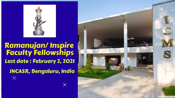 Ramanujan/ Inspire Faculty Fellowships at JNCASR, Bengaluru, India