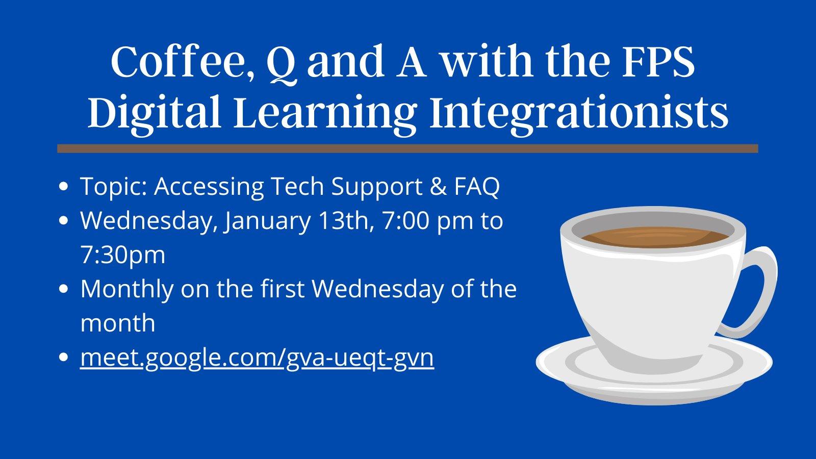 Digital Learning Integrationists (DLI) Team - Coffee Q & A - Jan 13, 2021