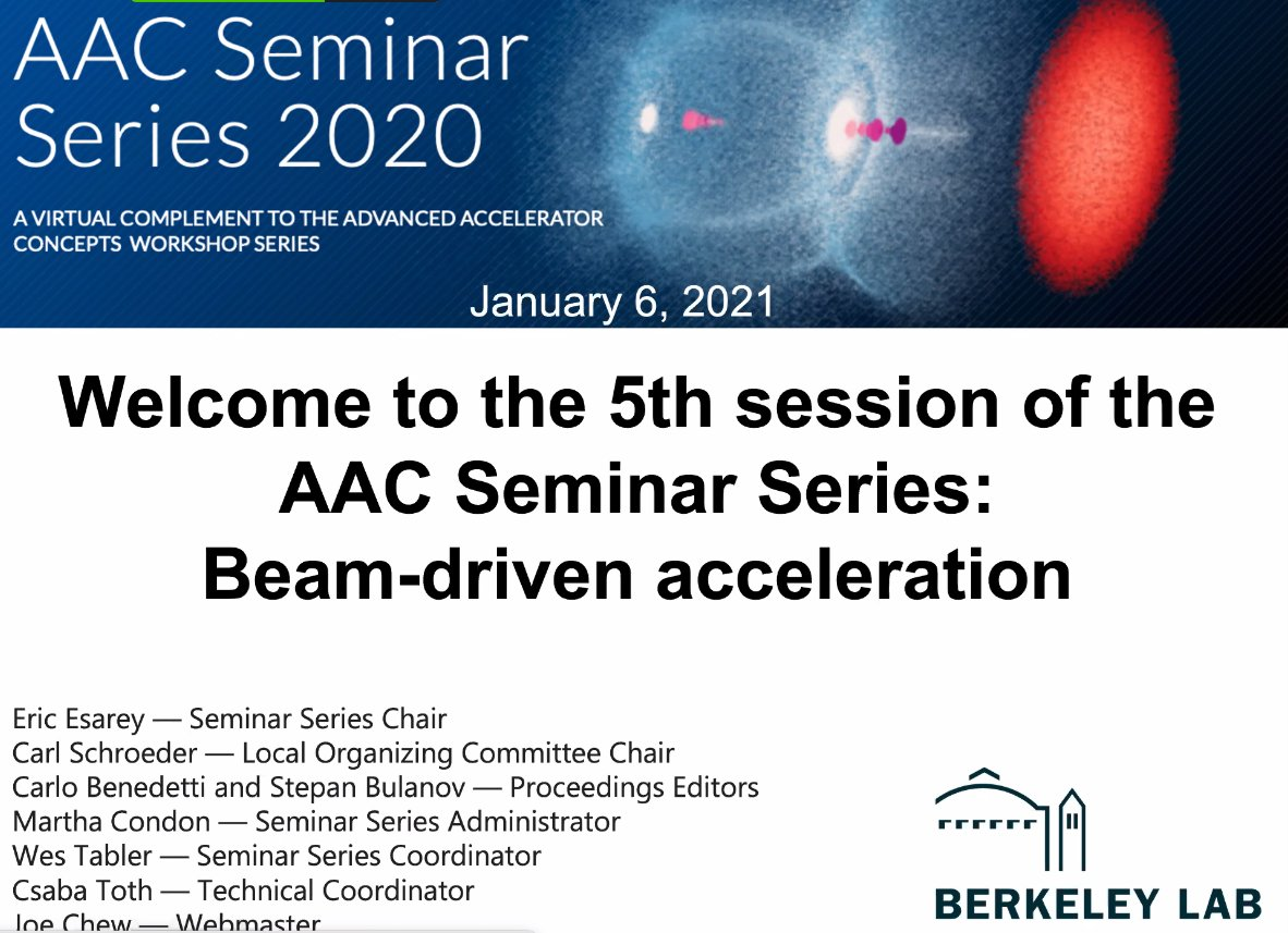 Welcome back to the @BerkeleyLab hosted, 2020 Advanced Accelerator Concepts Seminar Series. Today with Working Group 4 – Beam-driven acceleration https://t.co/tA55Ytxpta https://t.co/pkiEO2yUzb