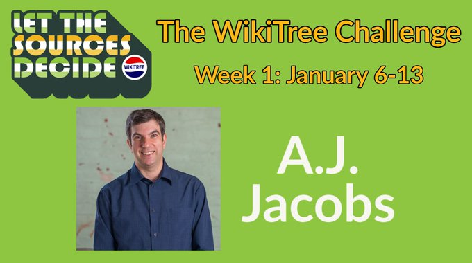 WikiTree Challenge Week 1 A.J. Jacobs