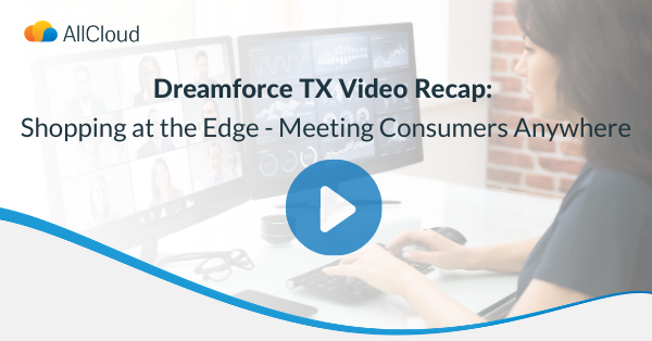 One of our favorite Dreamforce To You 2020 sessions was Shopping at the Edge: Meeting Consumers Anywhere. Here's the recap from Chris Zullo, Marketing Cloud Practice Director, on how retail and CG industries can embrace the disruption for success in 2021: