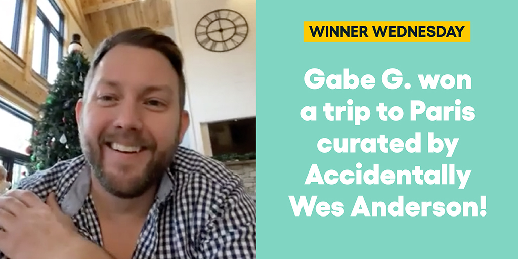 Gabe G. won a trip to Paris curated by Accidentally Wes Anderson! #omaze #omazetravels #omazewinners #winnerwednesday