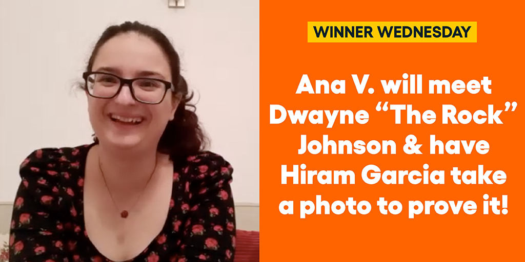 "Ana V. will meet Dwayne ""The Rock"" Johnson & have Hiram Garcia take a photo to prove it! #omaze #omazewinners #winnerwednesday"