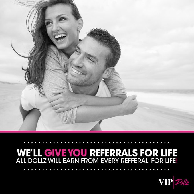 2 pic. Did you know On VIP Dollz, we offer a great referral programme, for life!   Who ever you refer
