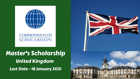 Master's Scholarship by Commonwealth Scholarship Commission, UK