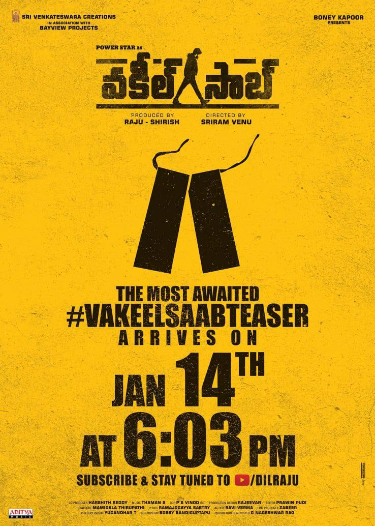 Get ready for the Most Awaited Powerstar #PawanKalyan 's #VakeelSaabTEASER on Jan 14th at 6:03PM🔥  Subscribe & Stay Tuned to   #SriramVenu #ShrutiHaasan #NivethaThomas  #Anjali  #AnanyaNagalla #SriVenkateswaraCreations  #Bayviewprojects  #Thaman