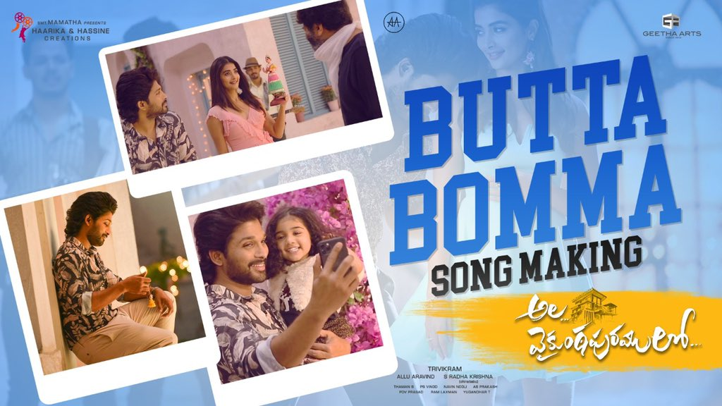 Finally, making of Song of the decade, #ButtaBomma is out 😍     #AlaVaikunthapurramuloo @alluarjun #Trivikram @hegdepooja @MusicThaman @ArmaanMalik22 @ramjowrites #PSVinod @AlwaysJani @vamsi84 @adityamusic @haarikahassine @GeethaArts