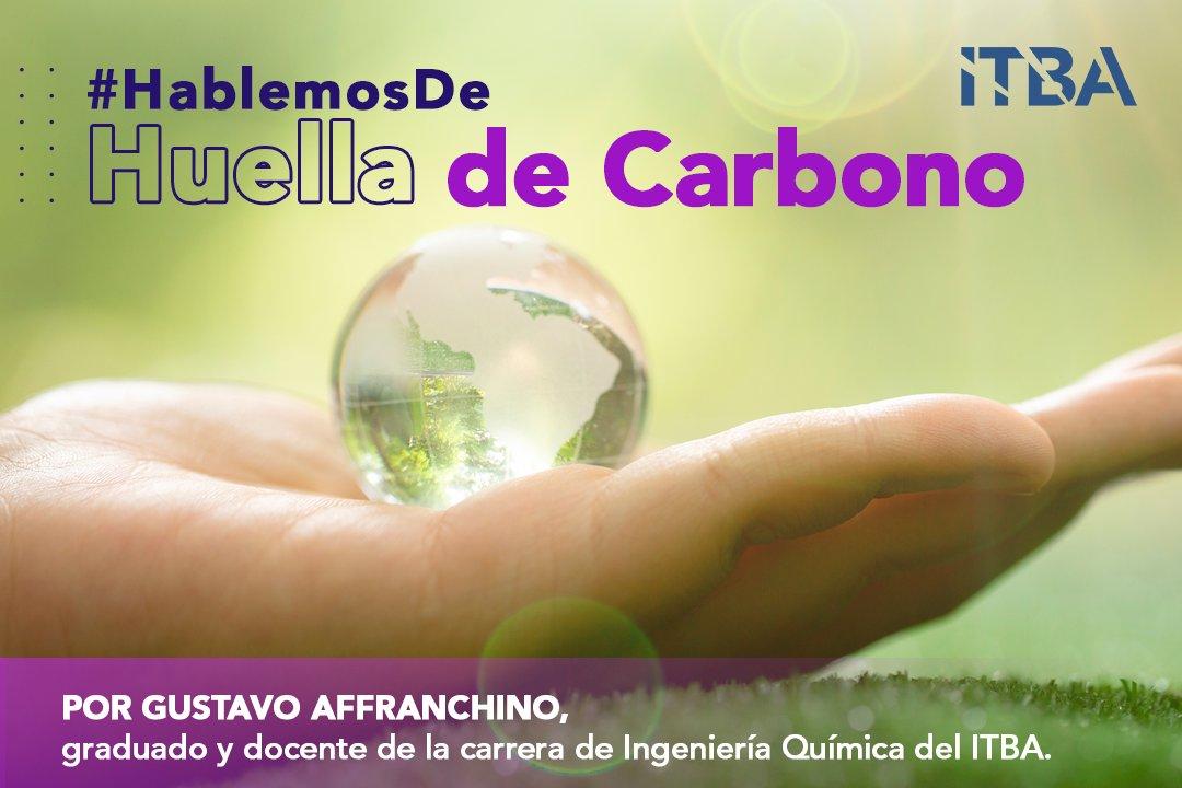 #HablemosDe Huella de Carbono | ¿Qué es? ¿Cómo se mide? ¿Cuáles son las actividades con más huella en Argentina? Gustavo Affranchino, graduado y docente de la carrera de Ingeniería Química del ITBA, nos ayuda a encontrar algunas respuestas. https://t.co/CHS648kmOA