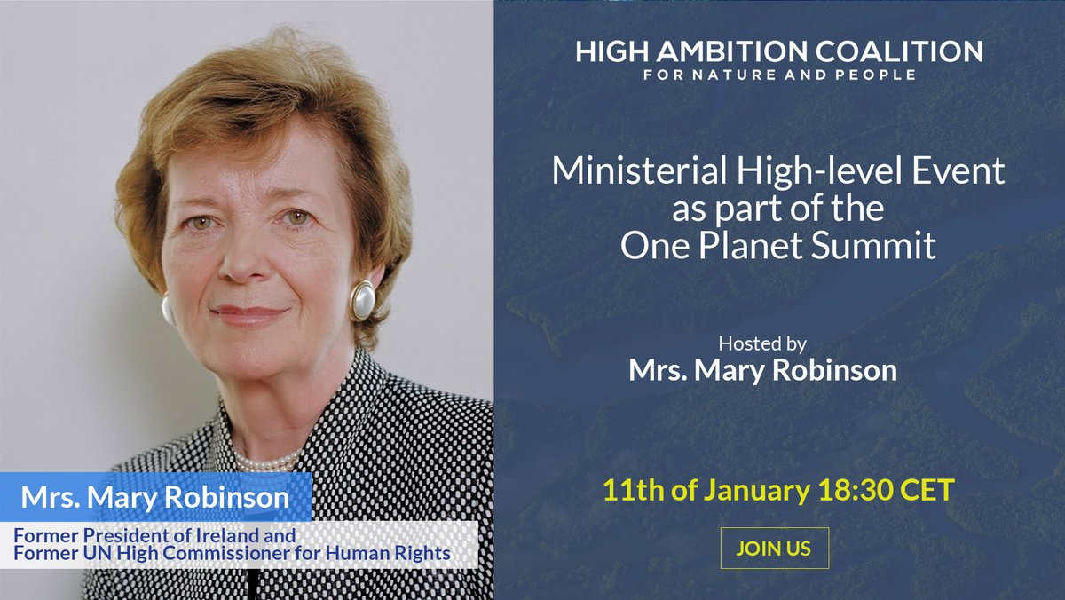 Please join #maryrobinson on the 11th of January 2021 at the Ministerial High-level Event for the High Ambition Coalition for Nature and People! Over 45 countries have joined in 30x30 effort. Learn more at  #hacfornatureandpeople #30x30