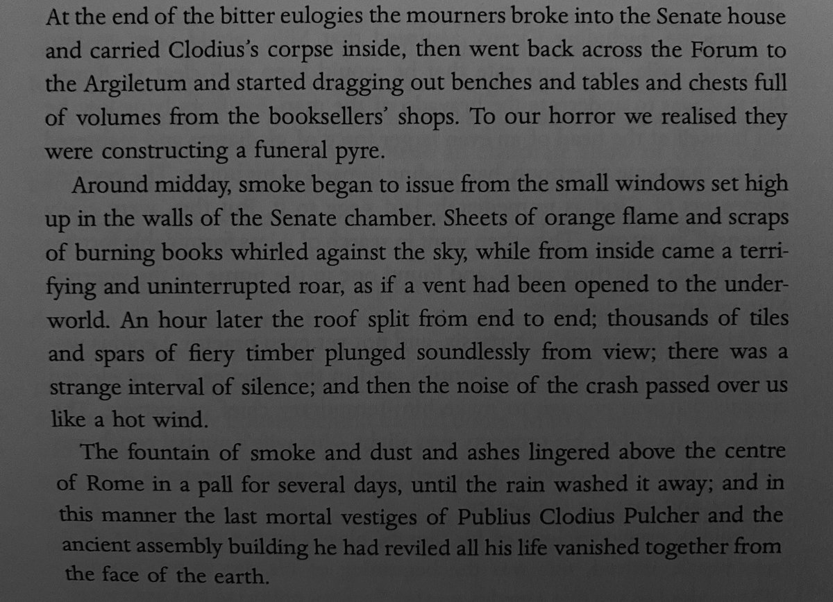 Going through the proofs of my Cicero omnibus, I reach the passage where the followers of the demagogue Clodius burn down the Senate House, and hasten the end of the Republic.