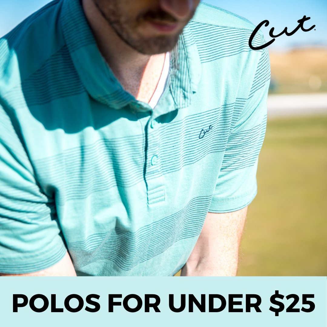 Comfortable, stylish and now under $25...pick up Cut polos for a limited time at an all-time low price!