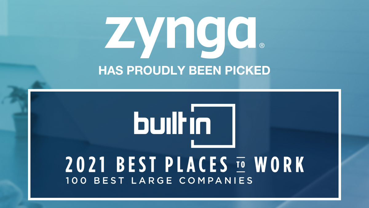 We are proud to share that Zynga has been named as one of @BuiltIn's 2021 Best Places to Work!