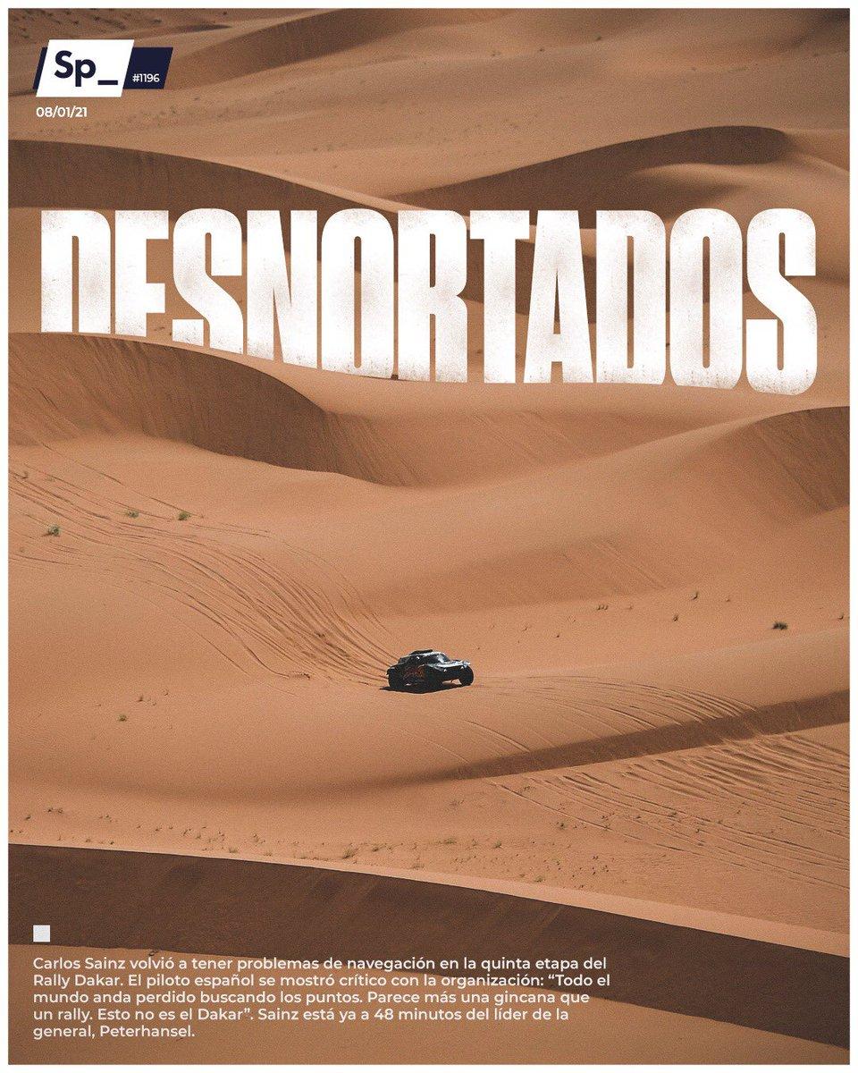 """Carlos Sainz volvió a tener problemas de navegación en la quinta etapa del Rally Dakar. El piloto español se mostró crítico con la organización: """"Todo el mundo anda perdido buscando los puntos. Parece más una gincana que un rally. Esto no es el Dakar"""".   #PortadaSp_ 🗞"""