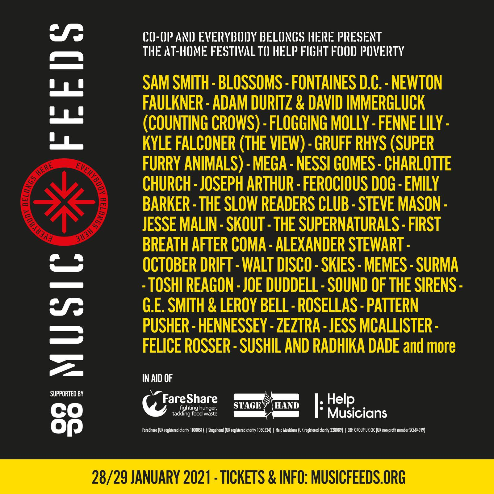 Programmation du festival Music Feeds : Same Smith · Blossoms · Fontaines D.C · Newton Faulkner · Adam Duritz & David Immergluck (Counting Crows) · ·Flogging Molly Fenne Lily · Kyle Falciner (the View) · Gruff Rhys (super Furrry Animals) · Mega · Nessi Gomes · Charlotte Church · Joesph Arthur · Ferocious Dog · Emily Barker · The Slow Readers Club · Steve Mason · Jesse Malin · Skout · The Supernaturals · First Breath After Coma · Alexander Stewart · October Drift · Walt Disco · Skies · Memes · Surma · Toshi Reagon · Joe Duddell · Sound of the Sirens · G.E Smith & Leroy Bell · Rosellas · Patter Pusher · Hennessey · Zeztra · Jess McAllister · Felice Rosser · Sushil and Radhika Dada and more