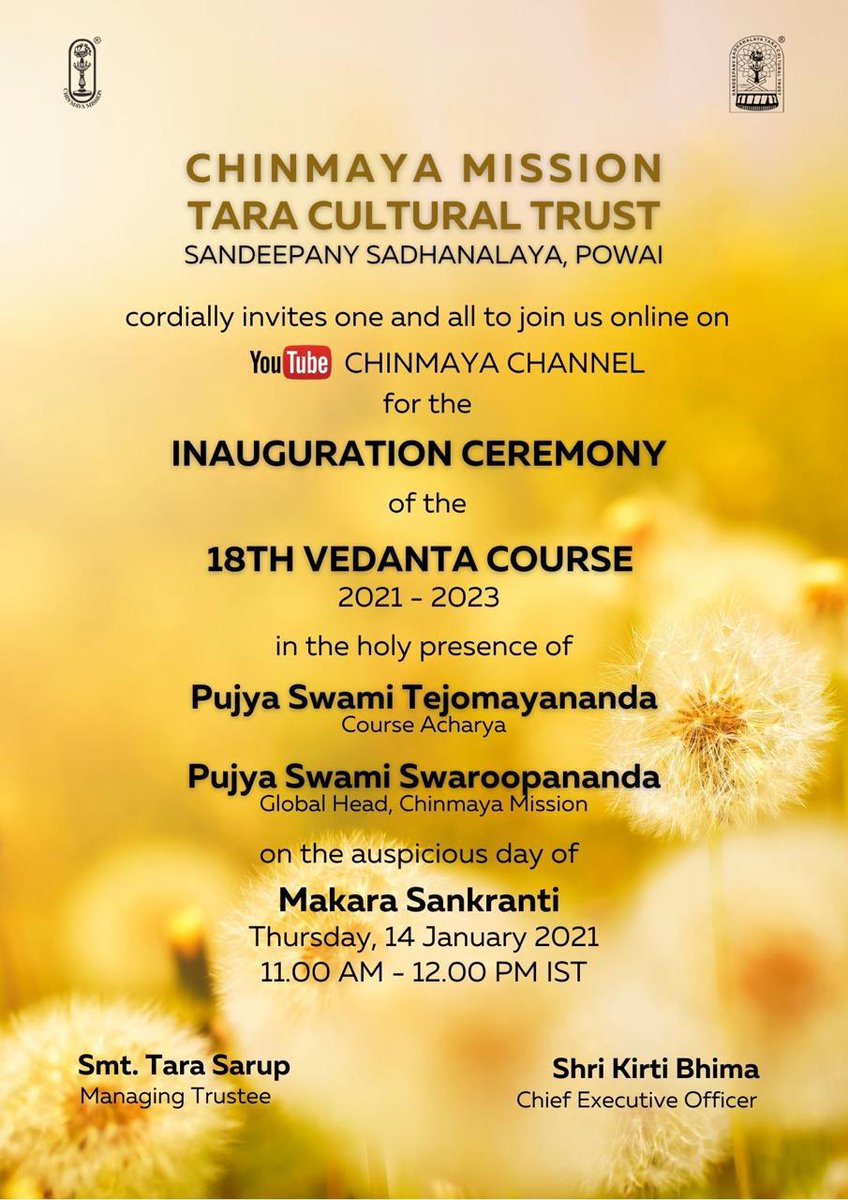 The inauguration of Sandeepany Sadhanalaya's 18th Vedanta Course (2021-2023) will be taught by Pujya Guruji Swami Tejomayananda.  🕉️ Inauguration on the auspicious day of Makara Sankranti, 14 January 2021.    #chinmayamission  #consciousness #sanatandharma