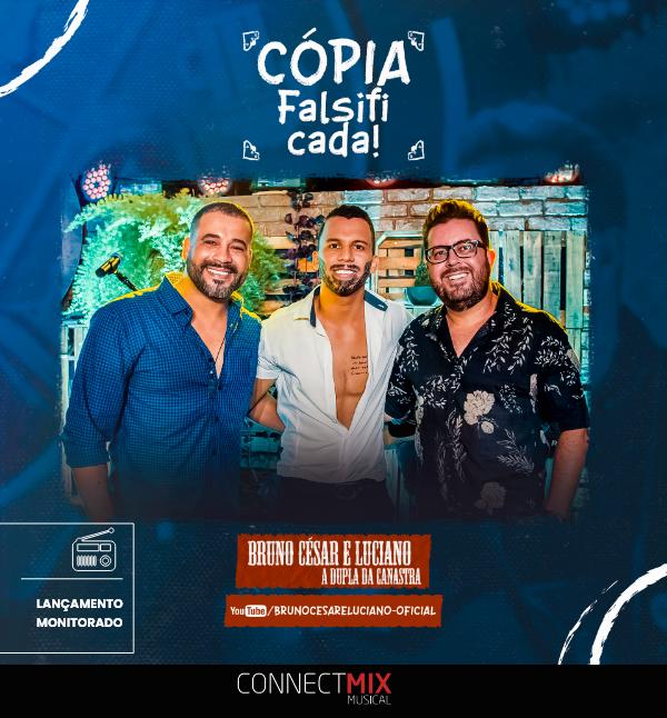 Bruno César e Luciano lançam hoje em todas as rádios do Brasil e plataformas digitais #copiafalsificada. 😍  Acesse  e veja se suas músicas favoritas estão no top100.  #connectmix #brunocesareluciano #bcl #sertanejo #dupladacanastra
