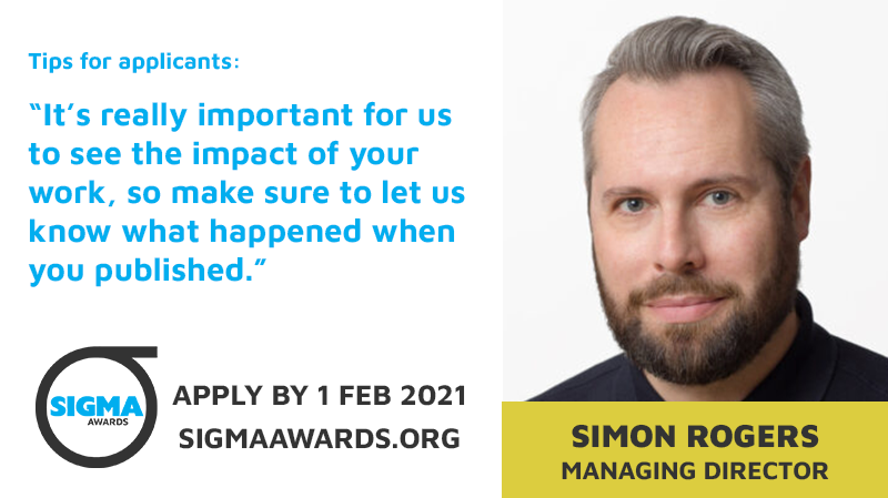 Preparing to submit your #ddj projects for the @sigmaawards 2021? Here's a tip from #Sigmas21 Managing Director @smfrogers | Deadline: 1 Feb 2021 (only 3 weeks left! 💣 💣 💣 ). More info & application form 👉