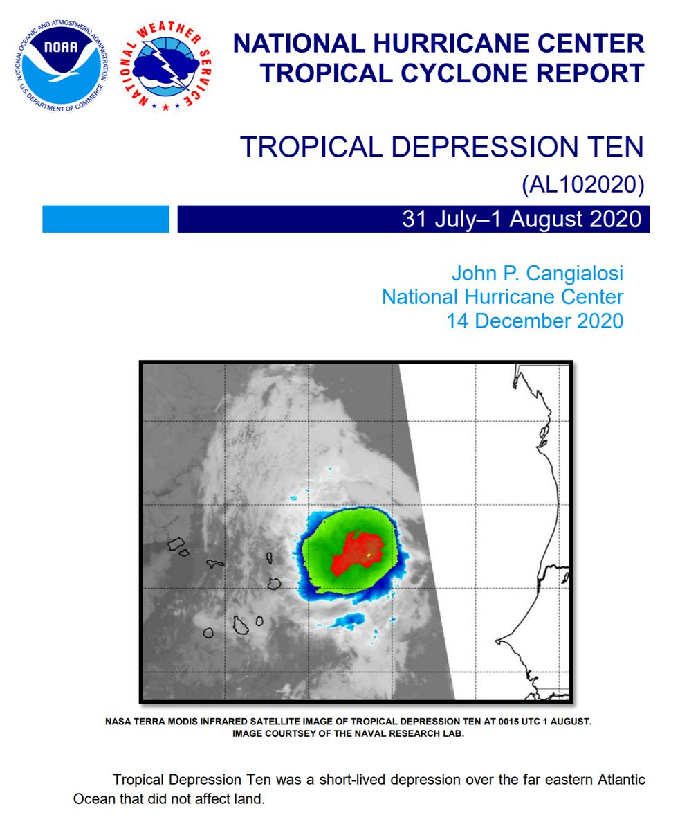 The Tropical Cyclone Report for Tropical Depression #Ten (July 31-August 1, 2020) has been posted on the NHC website: nhc.noaa.gov/data/tcr/AL102…