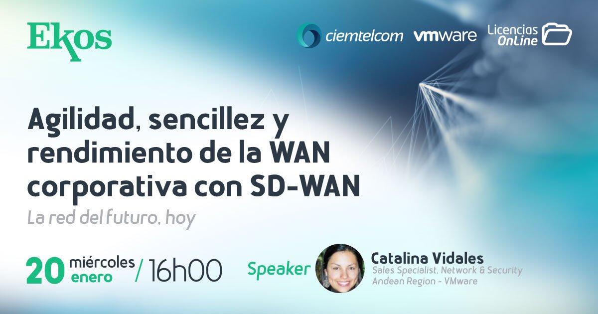 Te invitamos a formar parte de este #webimar donde hablaremos sobre la Agilidad, sencillez y rendimiento de la #wan corporativa con #SDWAN, de VMware.  #Savetheday y conoce más de #Velocloud.  🗓 miércoles 20 de enero  ⏰ 16h00 (Hora Ecuador)