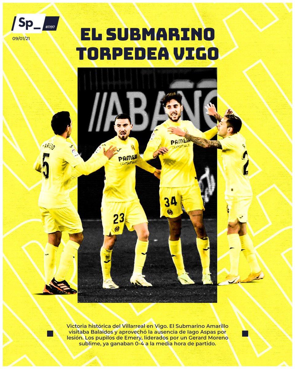 Victoria histórica (0-4) del @VillarrealCF en Vigo. 'El Submarino Amarillo' visitaba Balaídos y aprovechó la ausencia de Iago Aspas por lesión. Los pupilos de Emery, liderados por un Gerard Moreno sublime, ya ganaban 0-4 a la media hora de partido. #PortadaSp_ 🗞