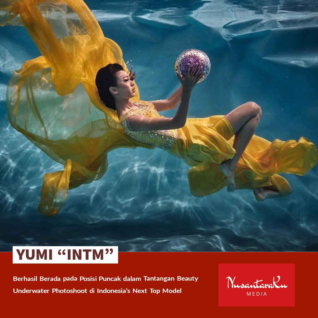 "[Hiburan]  Yumi ""INTM"" berhasil berada pada posisi puncak dalam tantangan Beauty Underwater photoshoot di Indonesia's Next Top Model.   #NusantaraKu #NusantaraKuMedia #GoodNewsForYou #Indonesia #IndonesiasNextTopModel #INTM #Yumi #BestPhoto #BeautyUnderwater #Photoshoot #Model"