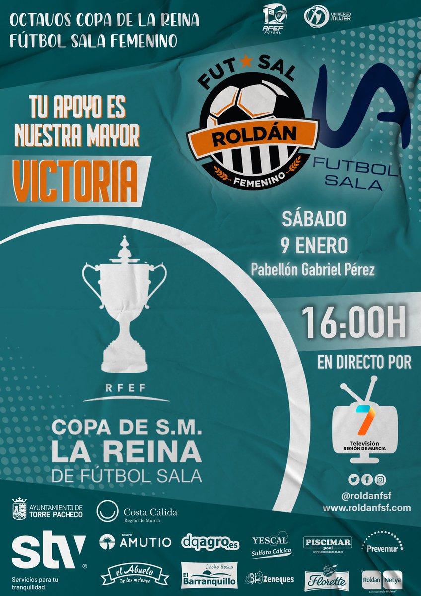 • DÍA DE PARTIDO: 🏐 #FutbolSala 🥅 @RoldanFSF - @UAfutsafemenino 🏆 #CopaDeLaReina @SomosFutsal ✔ 1/8 de final. 📅 9 ene. 🕕 16:00 h. 🏟 Pabellón Gabriel Pérez Sánchez. 📍 #Roldán 📺 @La7_tv        🧡 ¡VAMOS, CHICAS! 🧡 #Futsal #SomosFutsal