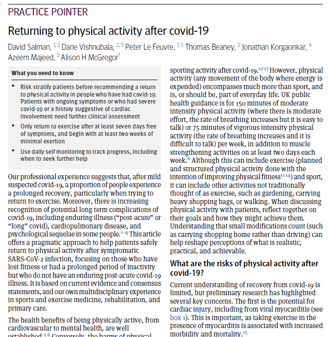 Our new article in @bmj_latest discusses how to safely return to exercise after a Covid-19 infection. Only start to exercise again after at least 7-days free of symptoms, and begin with at least two weeks of minimal exertion.
