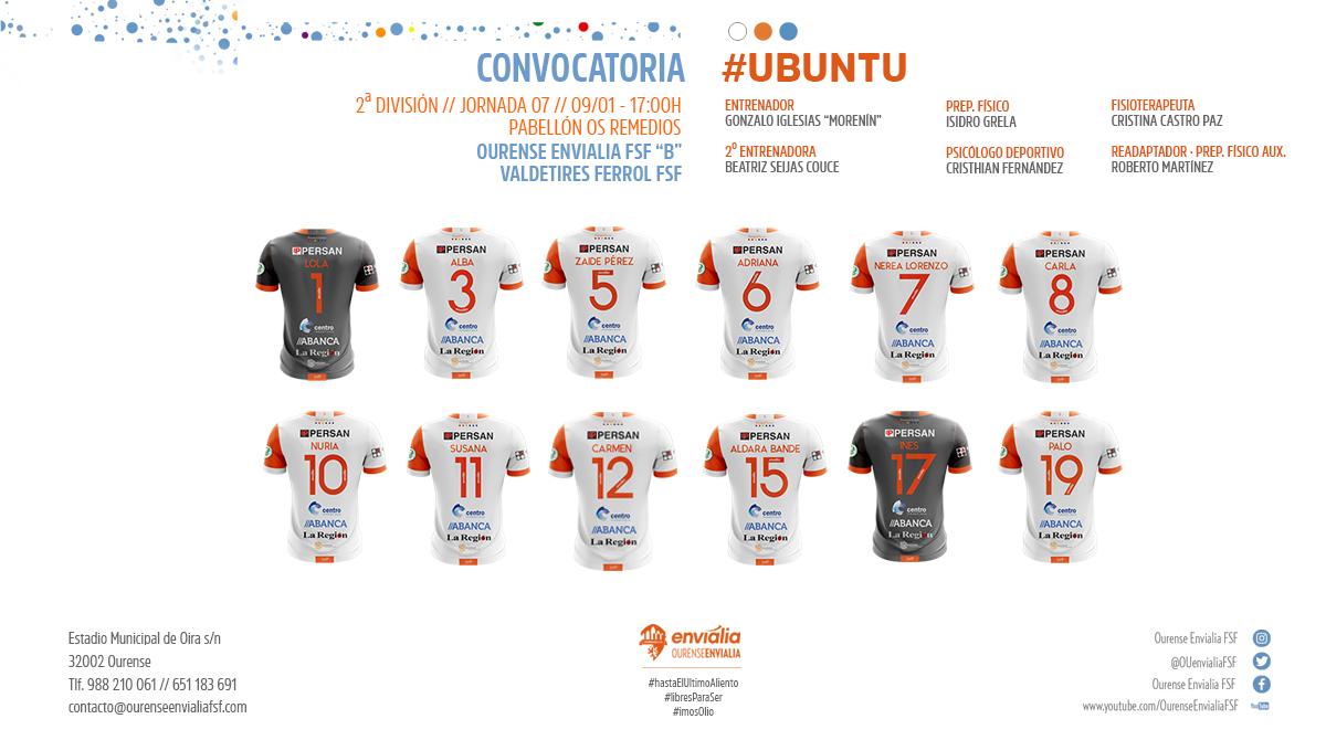 "CONVOCATORIA // 2ª DIV // J07 // 09/01 · 17:00H // PAB. OS REMEDIOS // OURENSE ENVIALIA FSF ""B"" · @valdetiresfsf    ¡IMOS Ó LÍO CHICAS!  #ourensEnvialia #ubuntu #imosOlio #copadelareina #morraOconto #libresParaSer #hastaElUltimoAliento #futsal #futsalfemenino"
