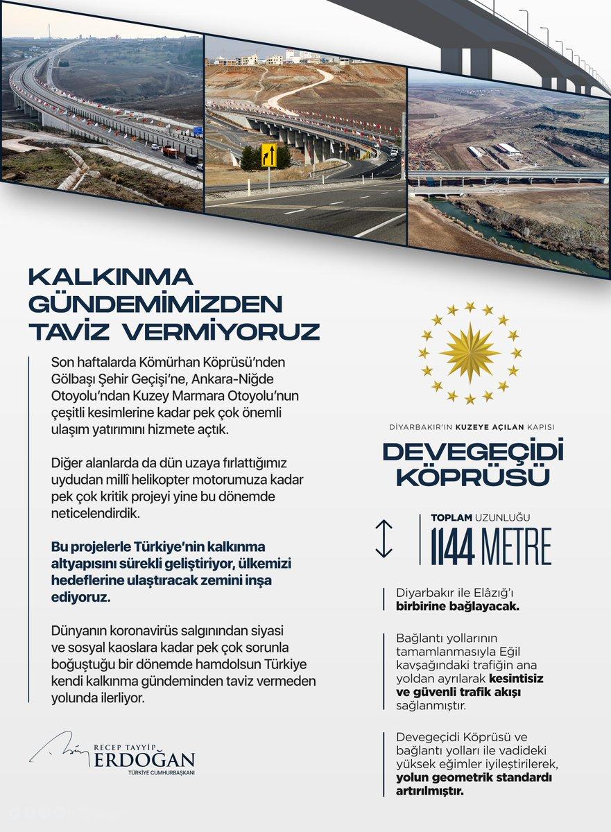 Diyarbakır ve Elazığ başta olmak üzere bölgedeki tüm şehirlerimiz arasındaki ulaşımın daha kolay, konforlu ve hızlı hale gelmesini sağlayacak olan Diyarbakır-Ergani-Elazığ Yolu Devegeçidi Köprüsü ve Bağlantı Yollarının ülkemize, milletimize hayırlı olmasını diliyorum.