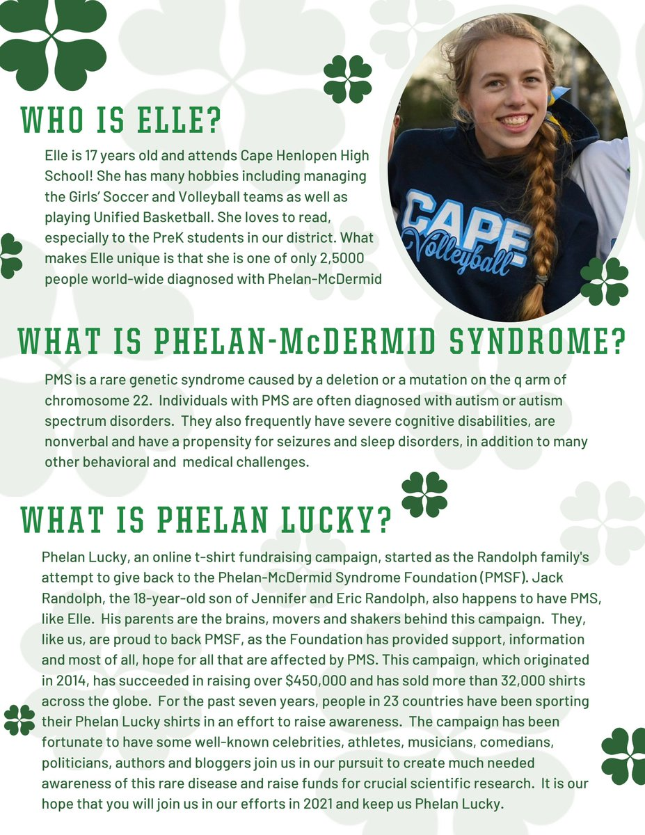 Okay everyone!  We need to be sure we are #PhelanLucky in 2021.  Consider buying and rocking a cool shirt to raise awareness and support this wonderful cause: . My daughter, Elle, has Phelan-McDermid Syndrome..check out the flyer.