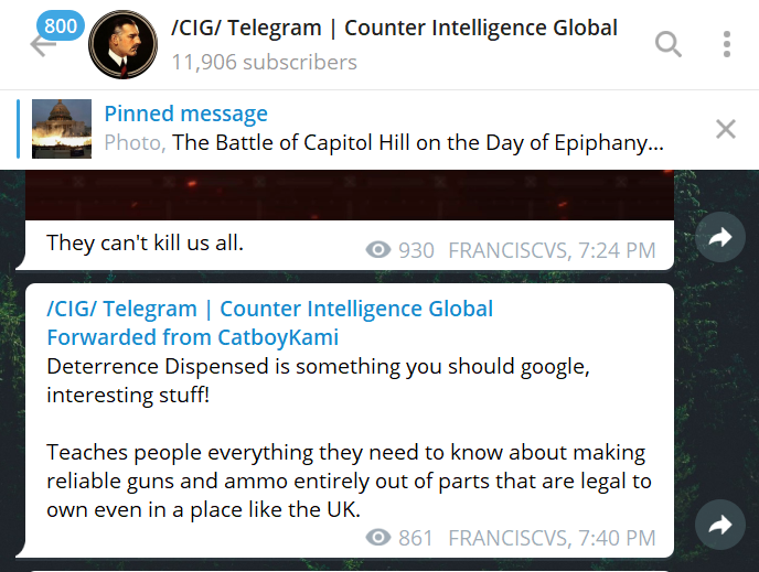 /CIG/ Telegram | Counter Intelligence Global 800 11,906 subscribers Pinned message X Photo, The Battle of Capitol Hill on the Day of Epiphany... end. @ProudBoysUncensored 892 FRANCISCVS, 3:16 PM /CIG/ Telegram | Counter Intelligence ... Forwarded from Proud Boys: Uncensored Do you want total war? Anonymous Quiz 80% Yes 20% No 4767 an... . 1011 FRANCISCVS, 3:16 PM