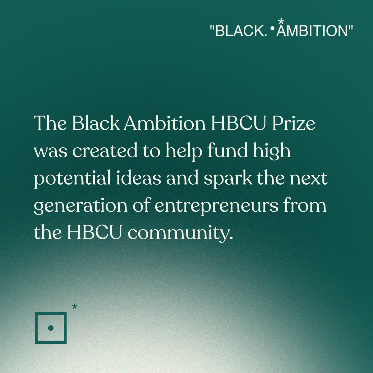 Applications for the Black Ambition HBCU Prize are due February 18th. Learn more and apply at  .•*