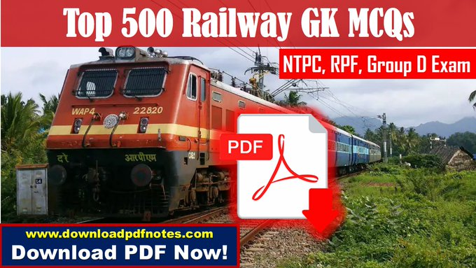 Top 500 GK MCQs for NTPC, RPF, Group D Examination