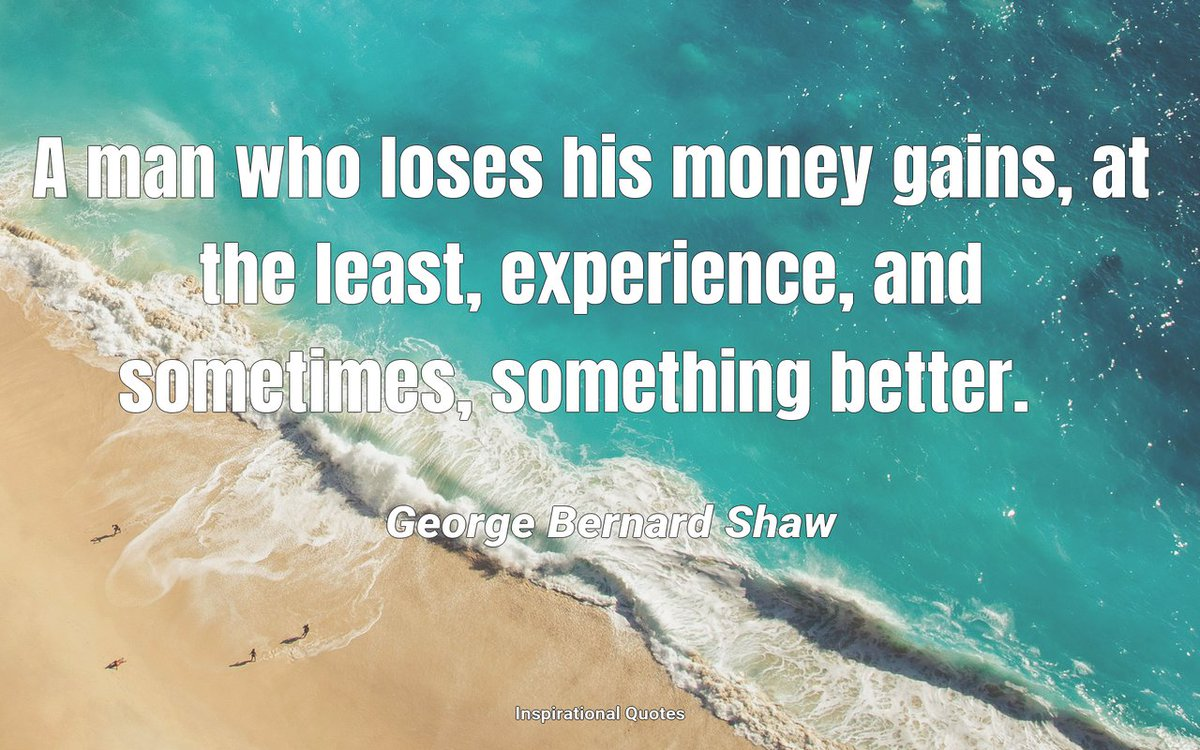 A man who loses his money gains, at the least, experience, and sometimes, something better. #Quote #Quoteoftheday #Motivation #KeepGoing