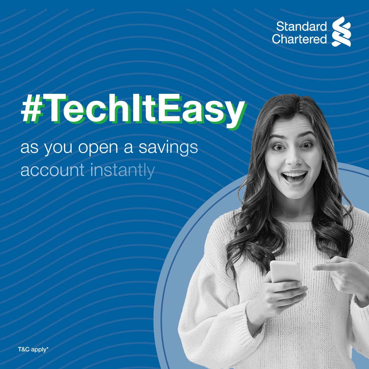 Can you stay on top of your savings & #TechItEasy at the same time? You can, with Standard Chartered savings account! Simply fill the online form, verify your documents with Video KYC, and open your account instantly. To know more,