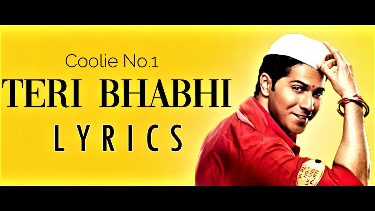 तेरी भाभी Teri Bhabhi Lyrics – Coolie No 1 | Neha Kakkar, Dev Negi  via @YouTube   Please SUBSCRIBE, LIKE, and SHARE if you enjoyed our videos, and ENABLE notifications (click on the Bell icon and select All) for new uploads.  #Teribhabhi #CoolieNo1OnPrime