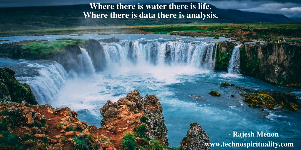 """Data is like water - present everywhere""   #data #water #analysis #life #technospirituality #quote #quotes #sunday #sundayfunday #sundayvibes #sundaymood #sundaythoughts"