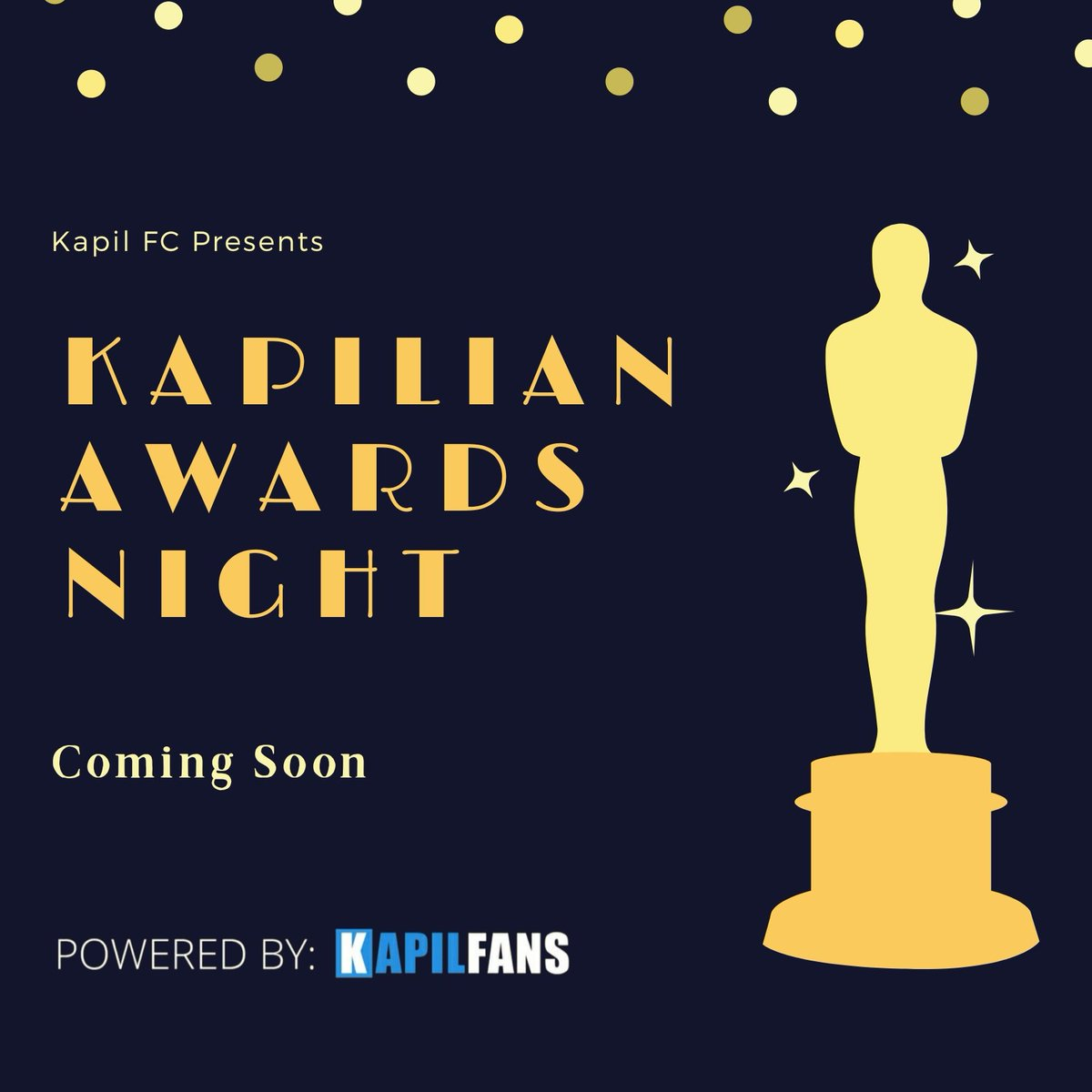 The Annual #KAN 2021 Presented by @Kapil_FC Coming Soon. Stay tuned. RT if you're excited. #KAN2021