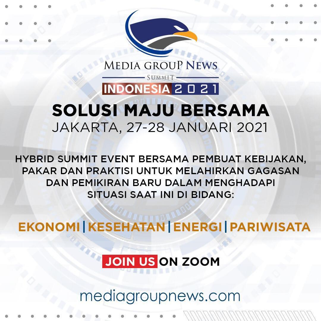 #MediaGroupNewsSummit2021 27-28 Januari 2021. Hybrid summit event bersama pembuat kebijakan, pakar, dan praktisi untuk melahirkan gagasan dan pemikiran baru dalam menghadapi situasi saat ini di bidang ekonomi, kesehatan, energi, & pariwisata. #mediagroupnews #RoadtoMGNSummit2021