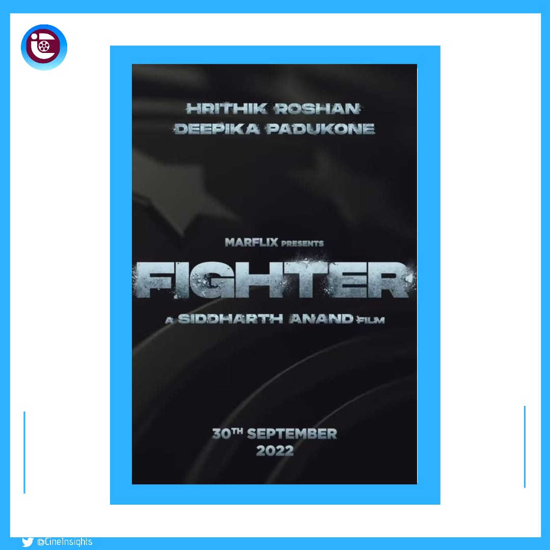 #HrithikRoshan & #DeepikaPadukone team up for the very first time for #Fighter; to be directed by #SiddharthAnand & produced by SidAnand's production house #Marflix Pictures.  🛩️30 Sept 2022 #GandhiJayanti + #Dussehra release.  #Hrithik #Deepika  #HappyBirthdayHrithikRoshan