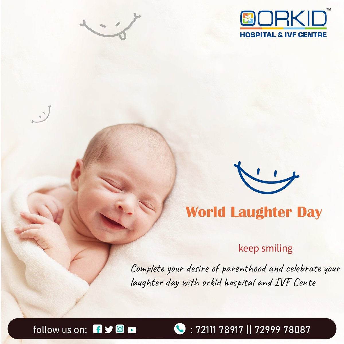 Complete your desire of parenthood and celebrate your laughter day with orkid hospital and IVF Center  #laughterday #WorldLaughterDay  #worldlaughterday2020