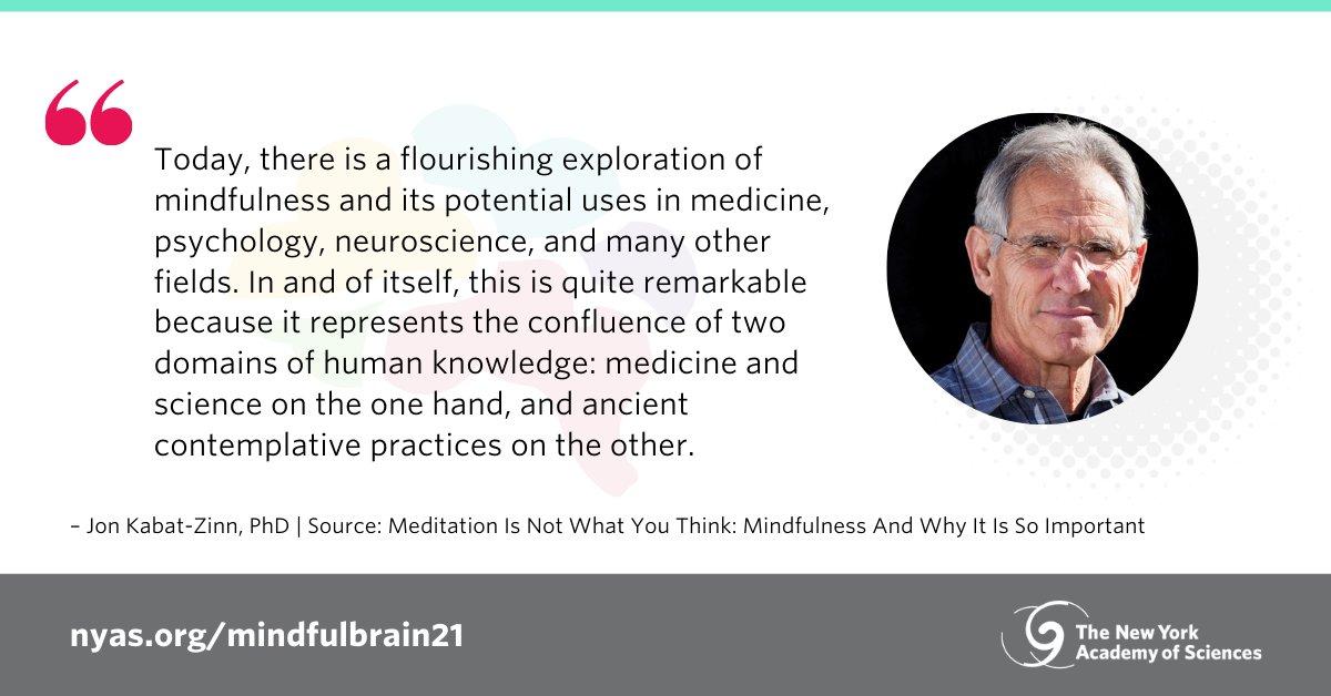 Join us on 1/12 for a panel exploring the #neuroscience of #mindfulness. Featuring panelist @jonkabatzinn - scientist, writer, meditation teacher, and Professor of Medicine emeritus at the University of Massachusetts Medical School. Register: