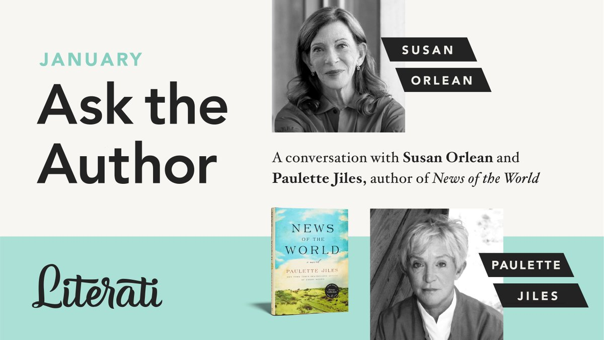 TOMORROW: @susanorlean chats with Paulette Jiles about News of the World!   Literati book club members, check your email to sign up for your private link to the interview, livestreaming 7 p.m. EST, Monday, January 11th. Ask your questions now in the #Literati app.