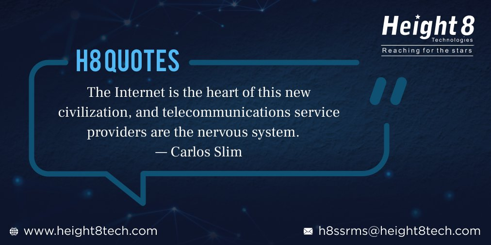 Telecom service providers are considered as the heart of the new civilization.  #h8quotes #quoteoftheday #quotes #mondaymotivation #mondayquotes #mondaythoughts #INTERNET #telecomserviceprovider #civilization #CarlosSlim #height8 #telecom #telecommunications